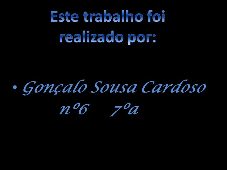 Gonçalo Sousa Cardoso Gonçalo Sousa Cardoso nº6 7ºa nº6 7ºa