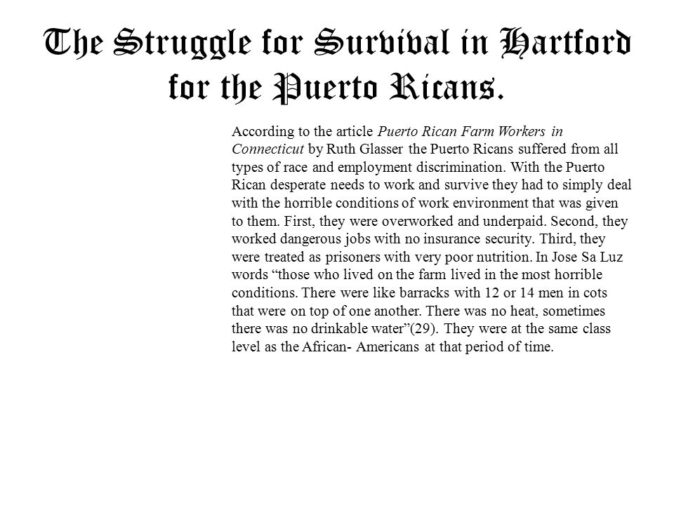 The Struggle for Survival in Hartford for the Puerto Ricans.