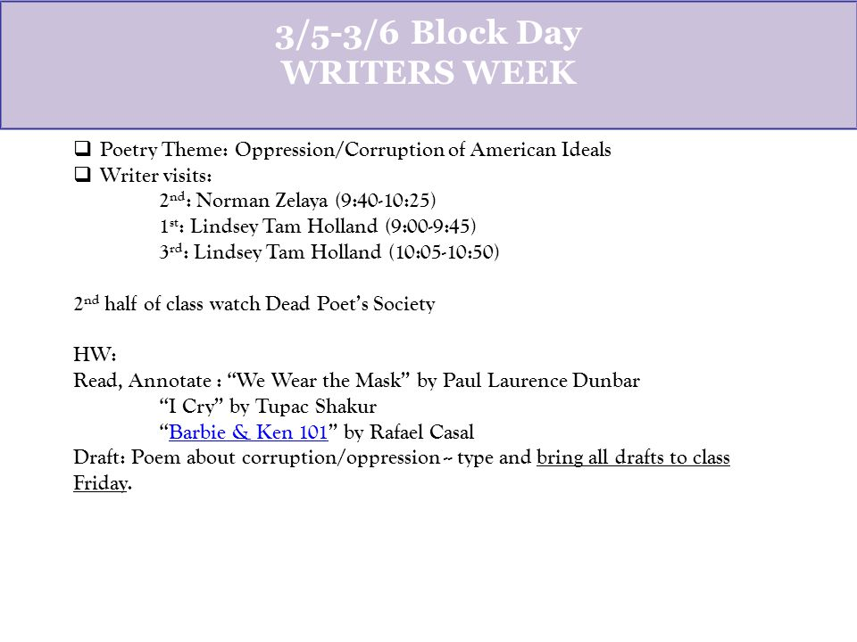 3/6-7 Block Day Generative Drafting Process  Draft: Poem about corruption/oppression of American values/ideals.