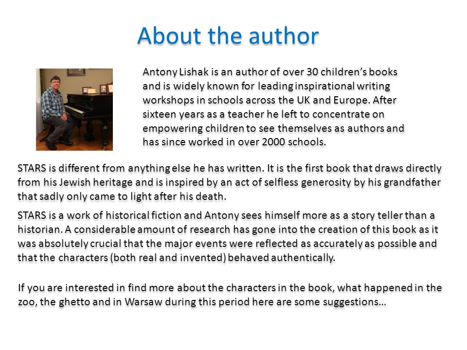 About the author Antony Lishak is an author of over 30 children's books and is widely known for leading inspirational writing workshops in schools across the UK and Europe.