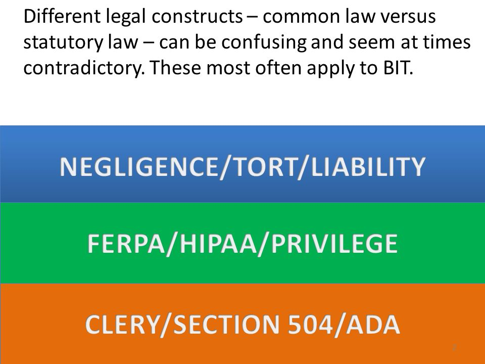 Different legal constructs – common law versus statutory law – can be confusing and seem at times contradictory.