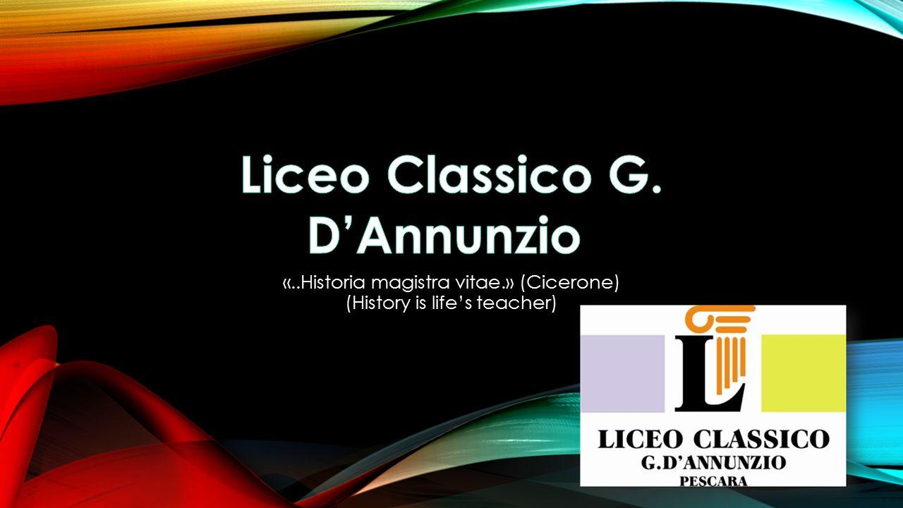 «..Historia magistra vitae.» (Cicerone) (History is life's teacher)
