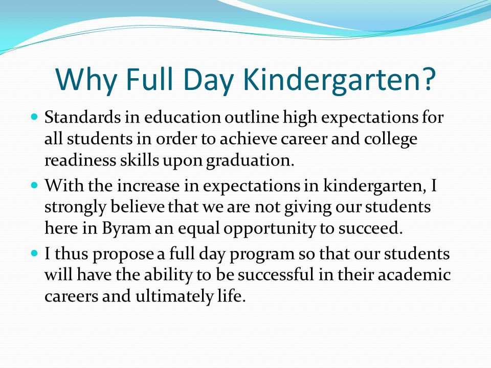 Why Full Day Kindergarten.