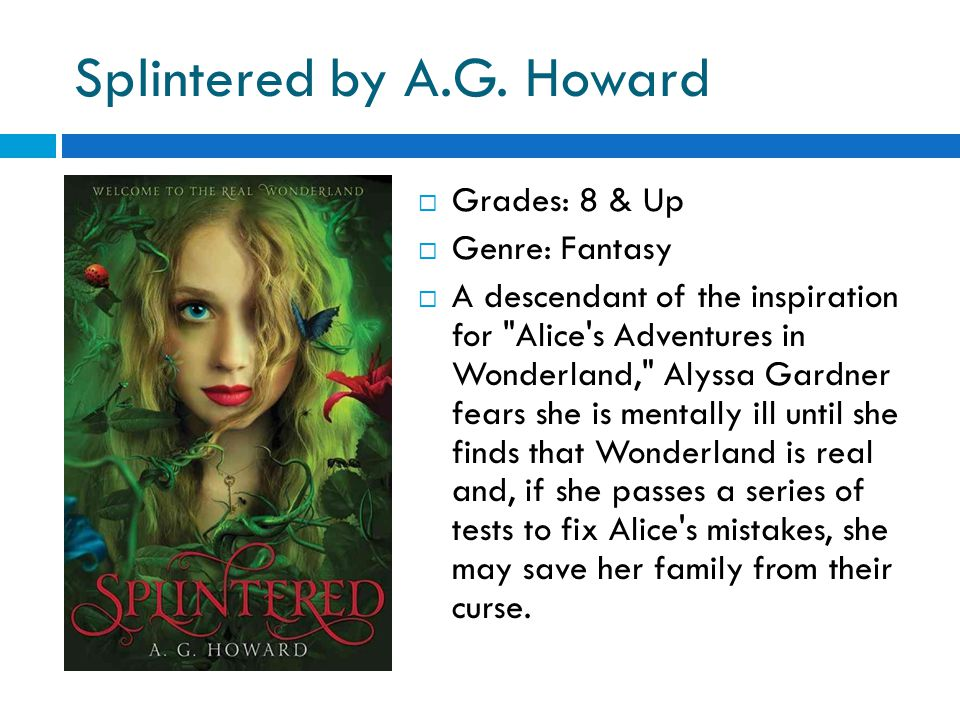 Splintered by A.G.