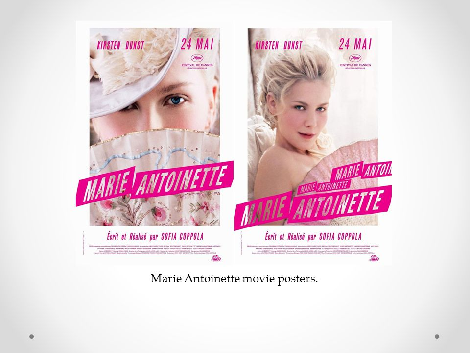 Marie Antoinette movie posters.