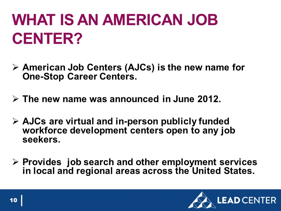 WHAT IS AN AMERICAN JOB CENTER.