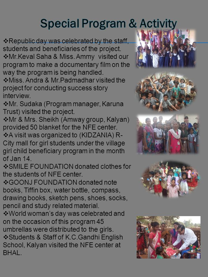  Republic day was celebrated by the staff, students and beneficiaries of the project.