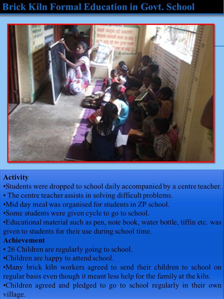 Brick Kiln Formal Education in Govt. School