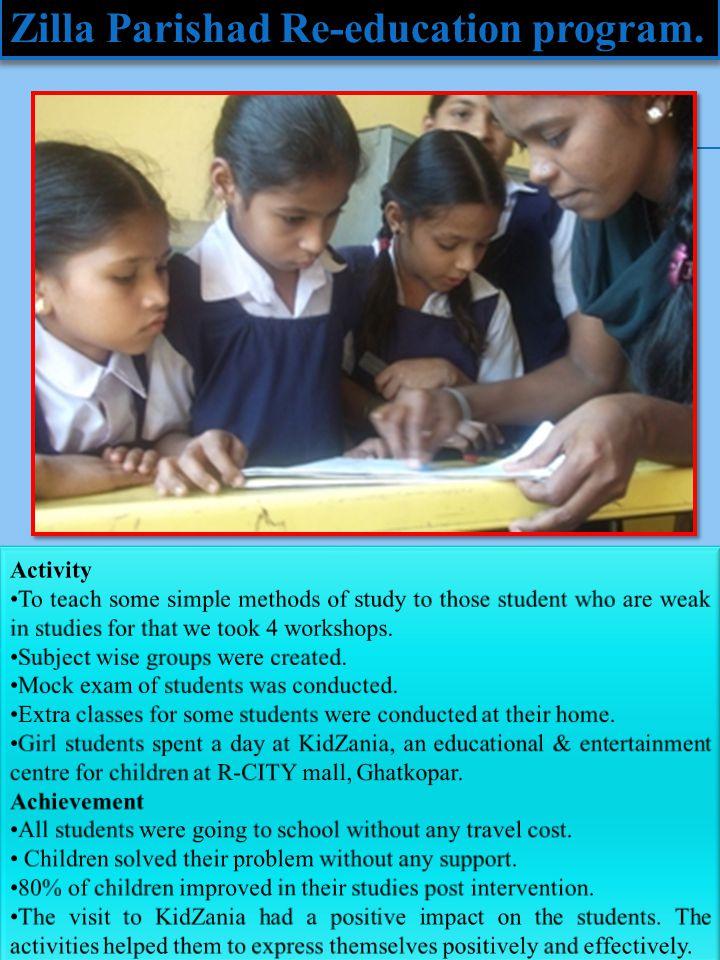 Zilla Parishad Re-education program.