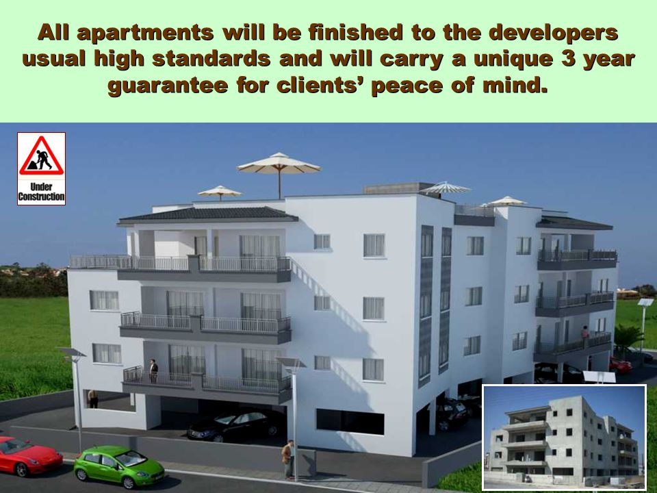 All apartments will be finished to the developers usual high standards and will carry a unique 3 year guarantee for clients' peace of mind.