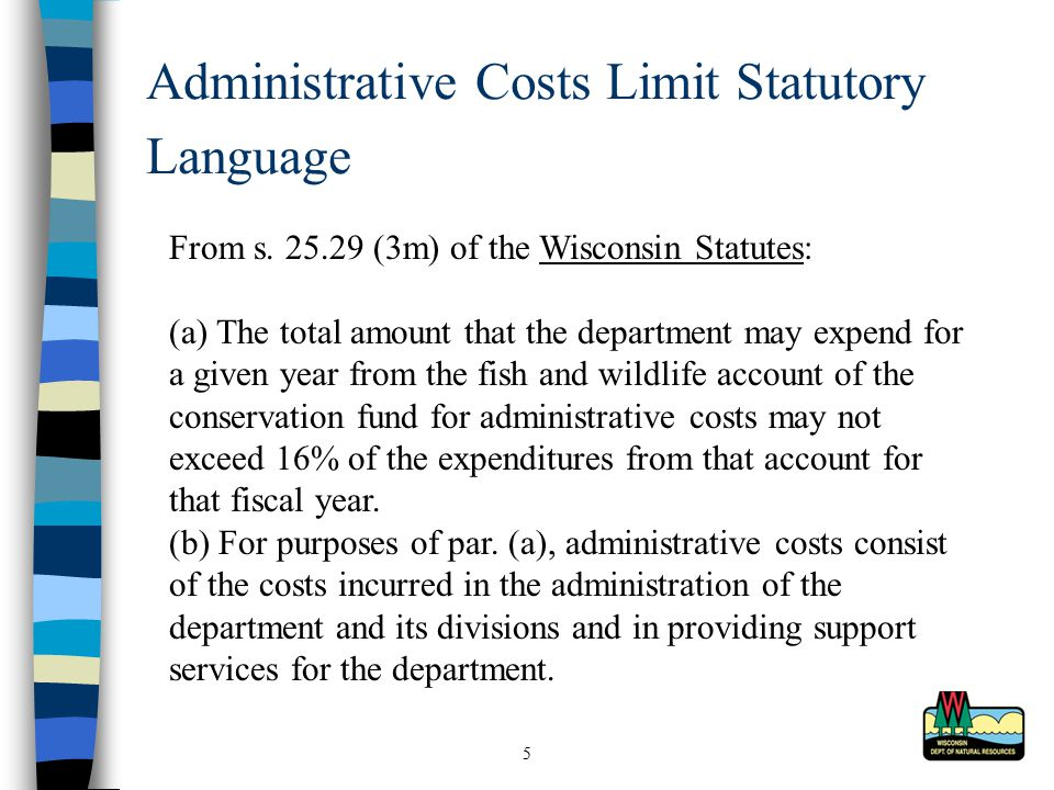 5 Administrative Costs Limit Statutory Language From s.