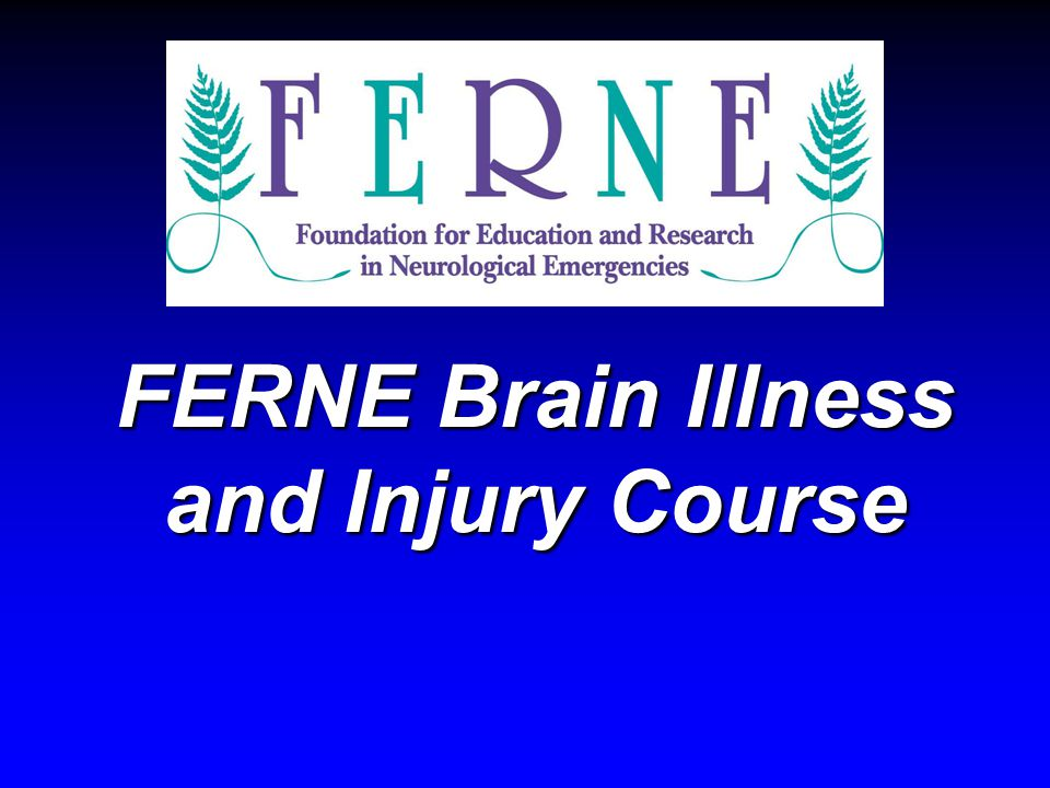 FERNE Brain Illness and Injury Course