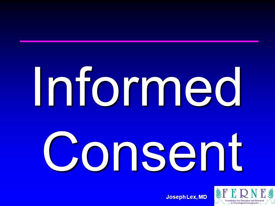 Joseph Lex, MD Informed Consent