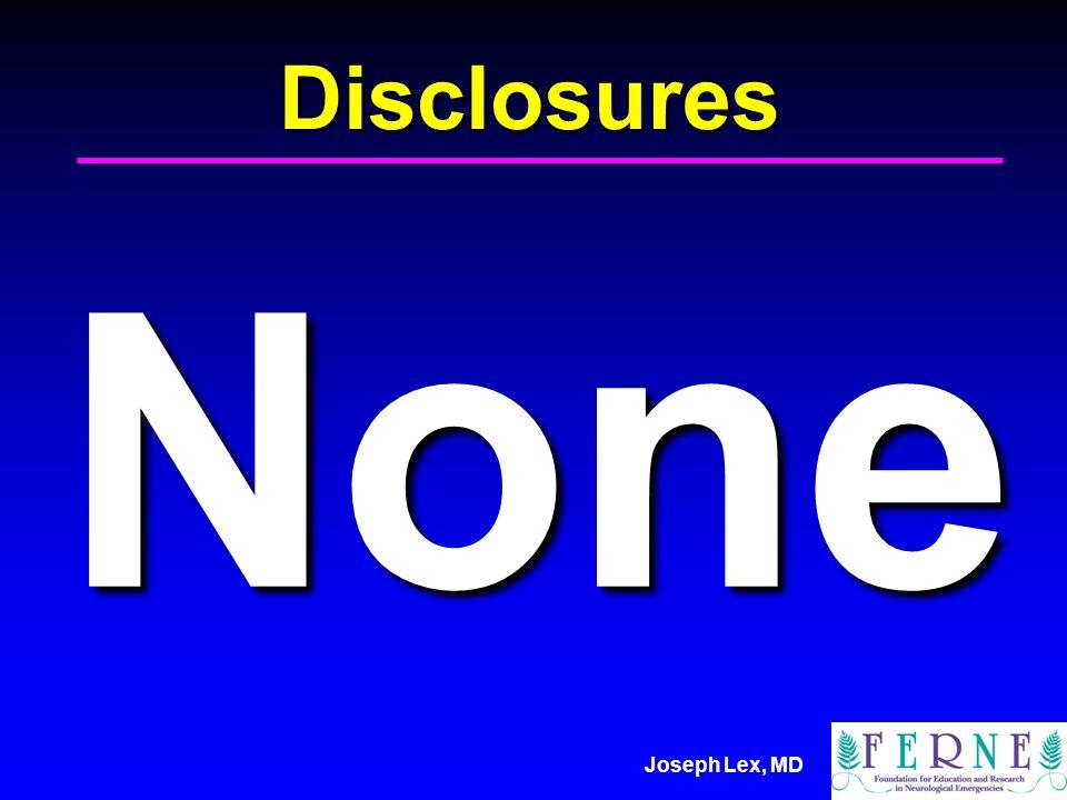 Joseph Lex, MD Disclosures None