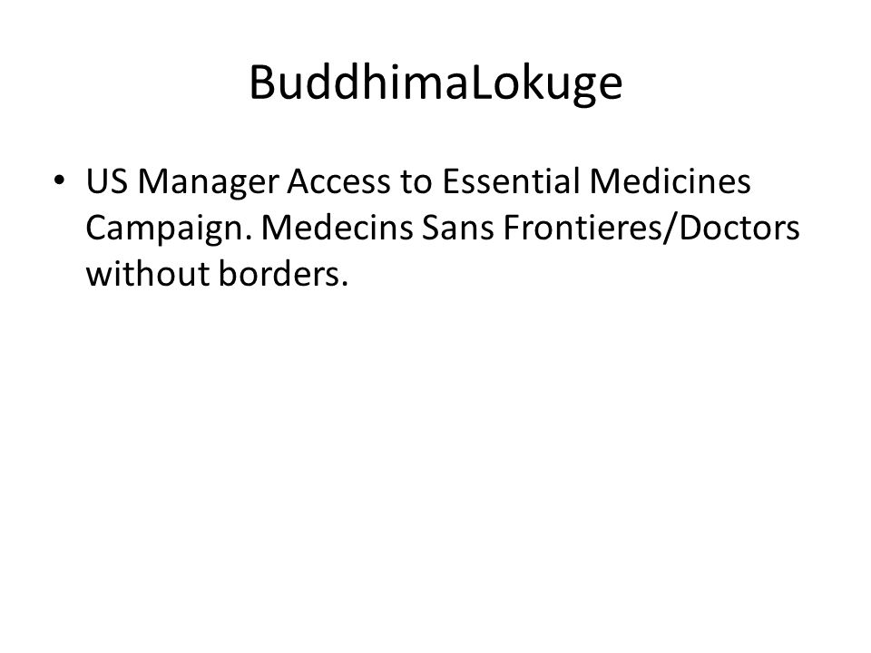 BuddhimaLokuge US Manager Access to Essential Medicines Campaign.