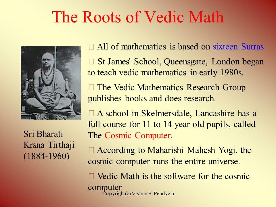 Vedic Mathematics Vishnu S. Pendyala