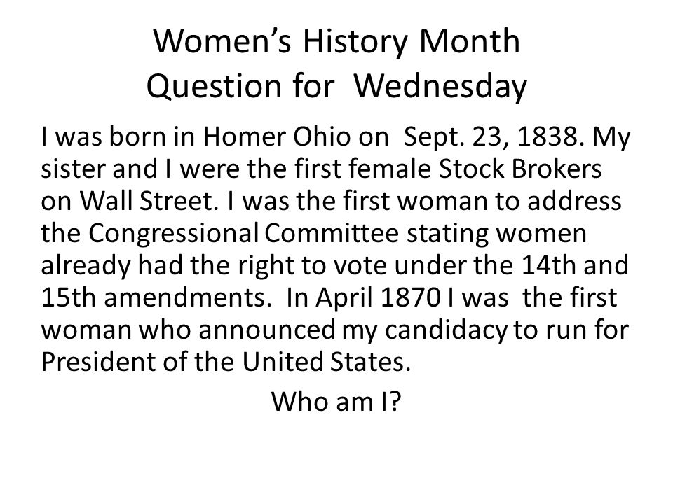 Women's History Month Question for Wednesday I was born in Homer Ohio on Sept.