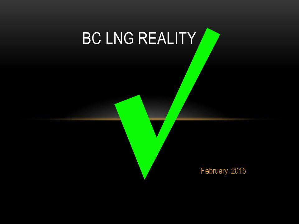 February 2015 BC LNG REALITY
