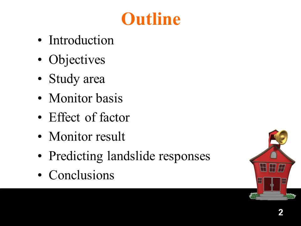 2 Outline Introduction Objectives Study area Monitor basis Effect of factor Monitor result Predicting landslide responses Conclusions