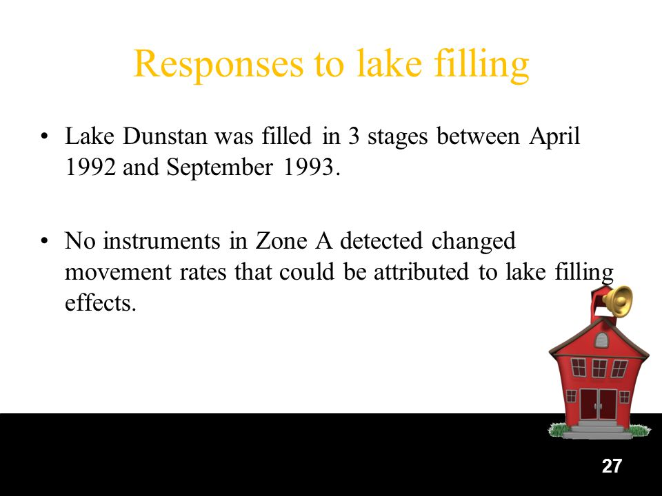 Responses to lake filling Lake Dunstan was filled in 3 stages between April 1992 and September 1993.