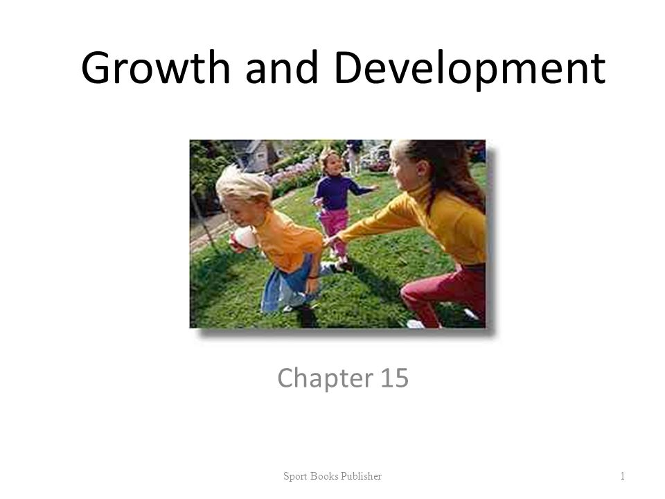 Growth and Development Chapter 15 Sport Books Publisher 1