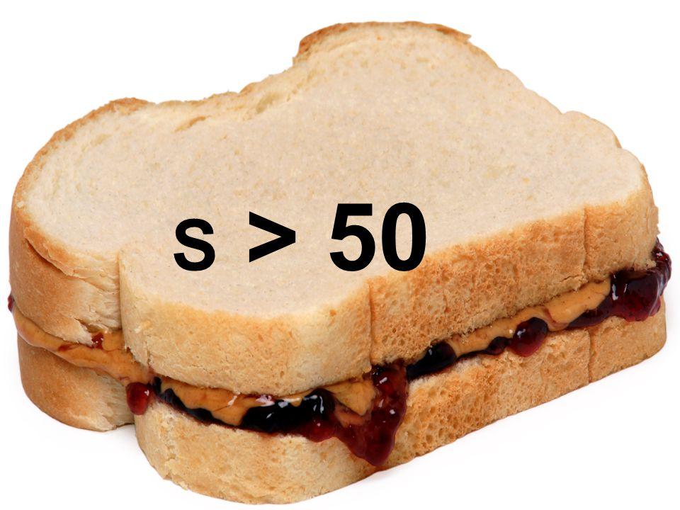 S > 50