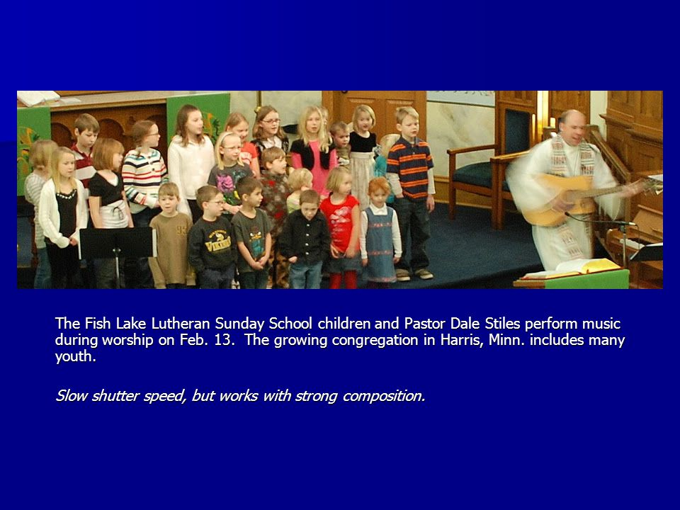 The Fish Lake Lutheran Sunday School children and Pastor Dale Stiles perform music during worship on Feb.