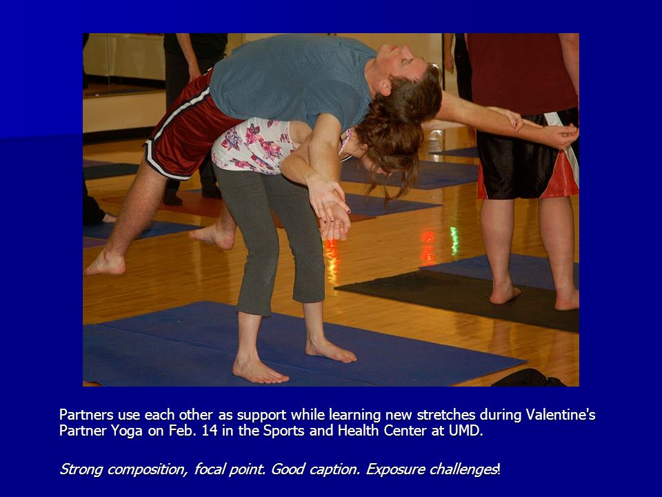 Partners use each other as support while learning new stretches during Valentine s Partner Yoga on Feb.