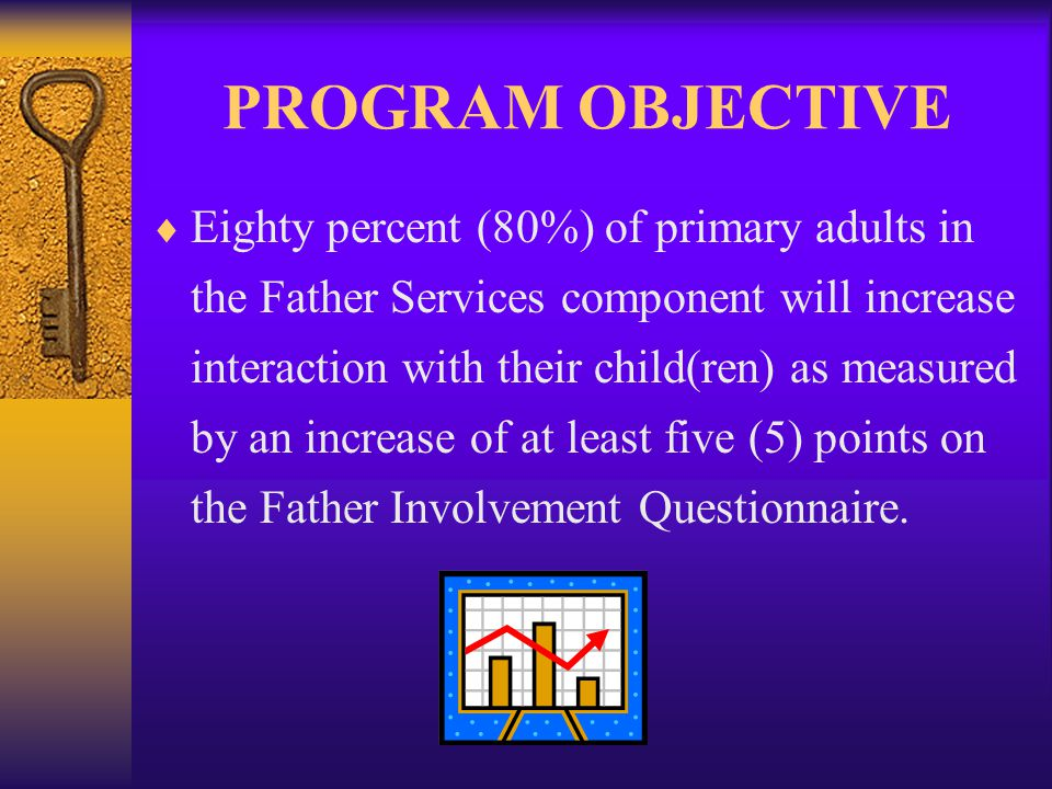 ELIGIBILITY  Male partner of a pregnant woman, or father of child(ren), receiving services from Pinellas County home visitation services (i.e.