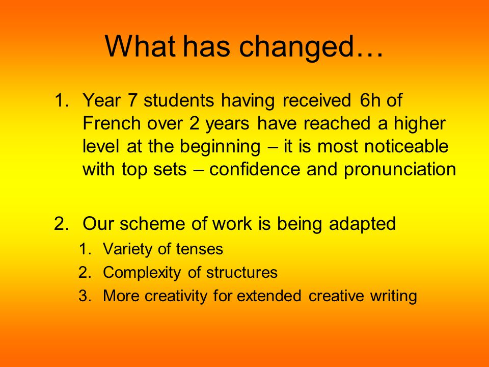 What will change… 1.Analyse and compare year 7 data (last year with this year) and monitor progress our actual year 7.