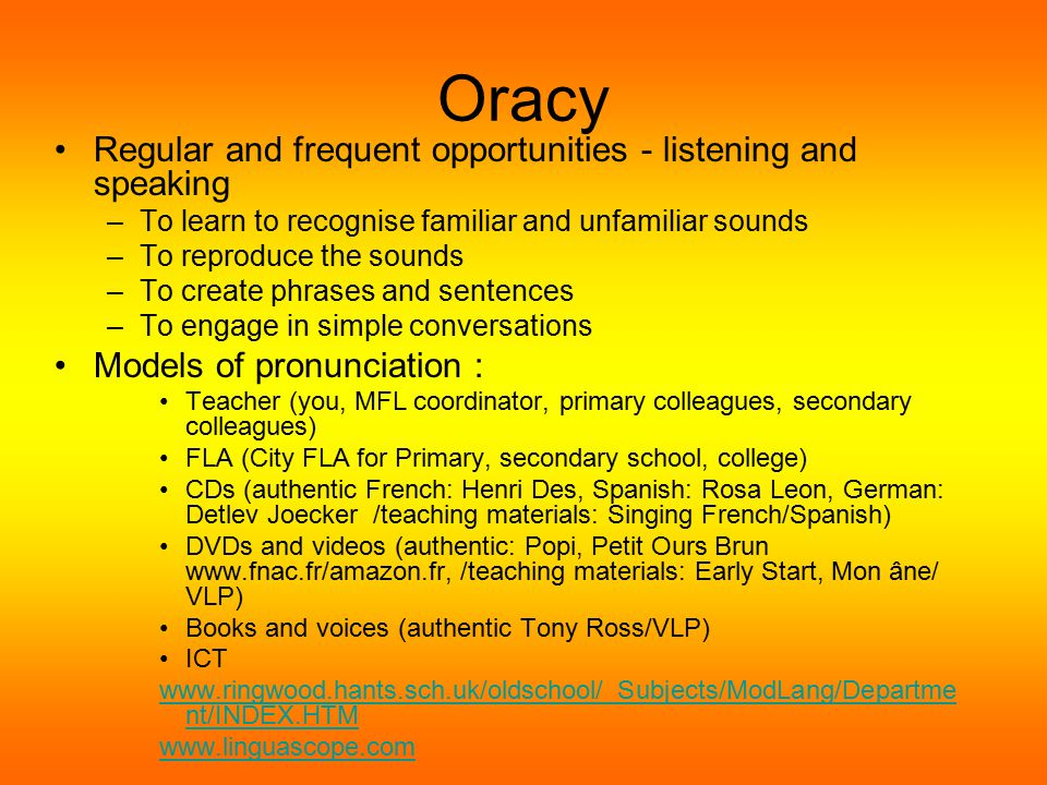 Presenting language Using a variety of voices - FC – WSLC/LINGUASCOPE –WITCH /POSH/ E.G.