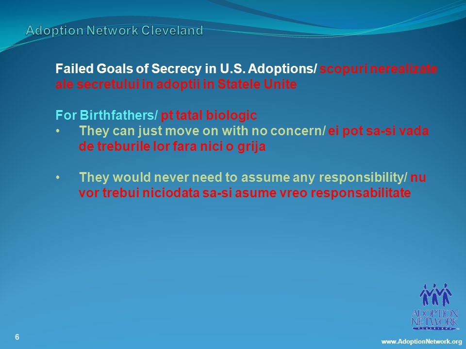 www.AdoptionNetwork.org 6 Failed Goals of Secrecy in U.S.