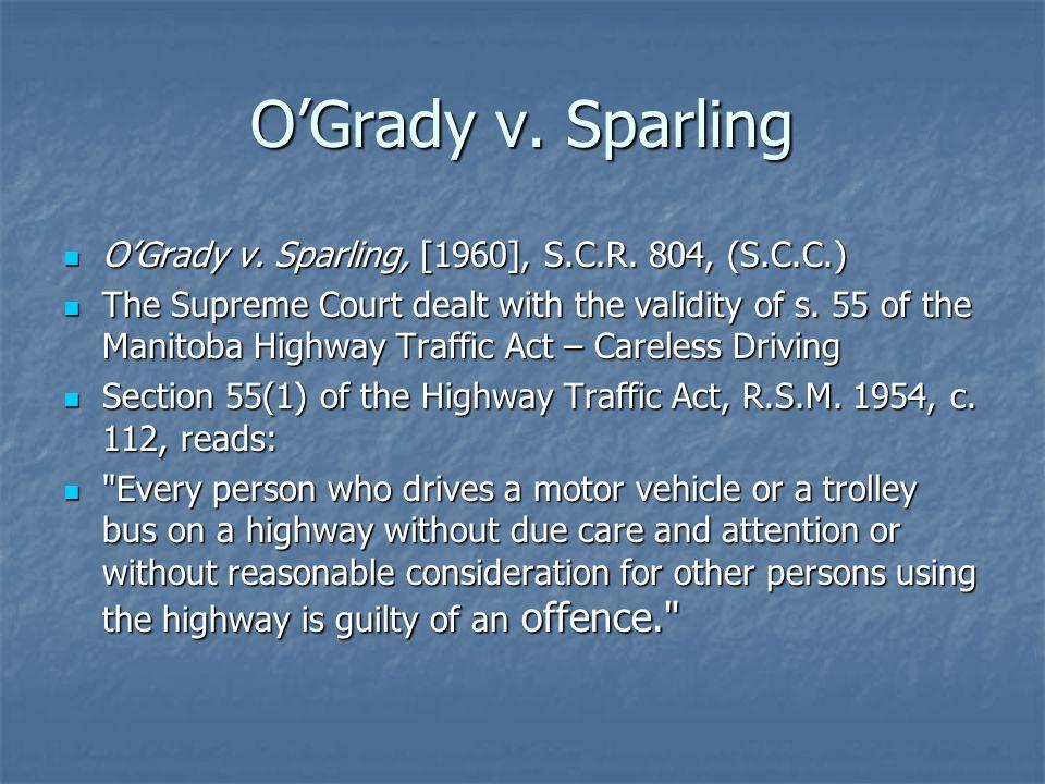 O'Grady v. Sparling O'Grady v. Sparling, [1960], S.C.R.