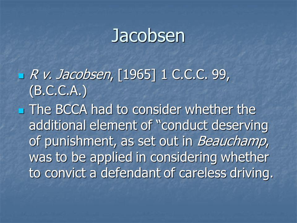 Jacobsen R v. Jacobsen, [1965] 1 C.C.C. 99, (B.C.C.A.) R v.