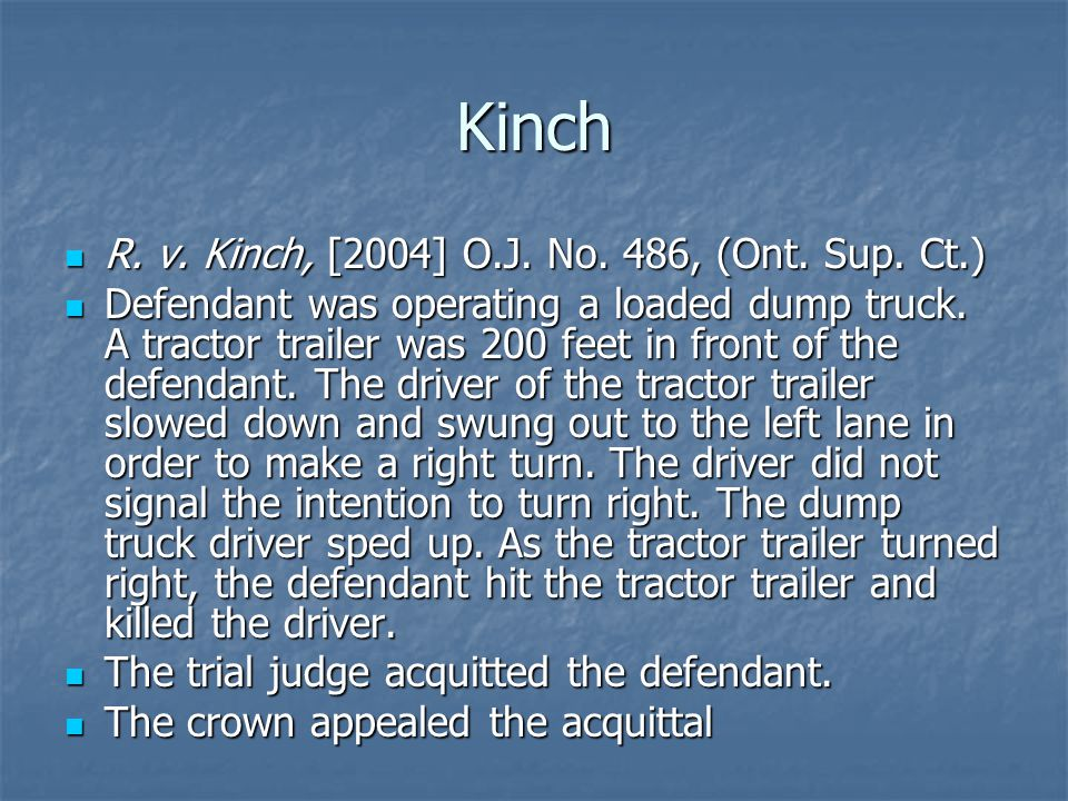 Kinch R. v. Kinch, [2004] O.J. No. 486, (Ont. Sup.