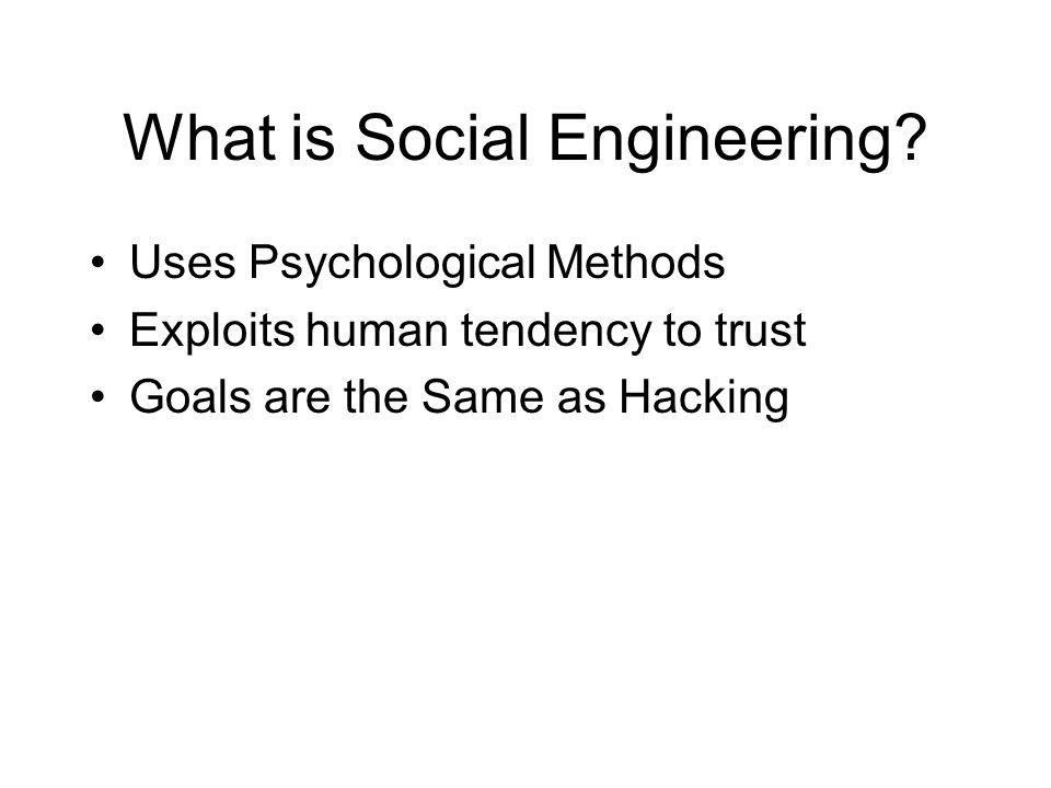 What is Social Engineering.