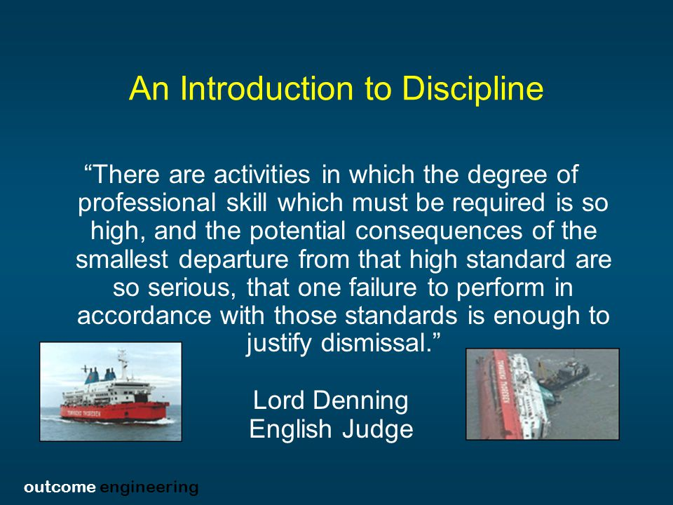outcome engineering An Introduction to Discipline People make errors, which lead to accidents.