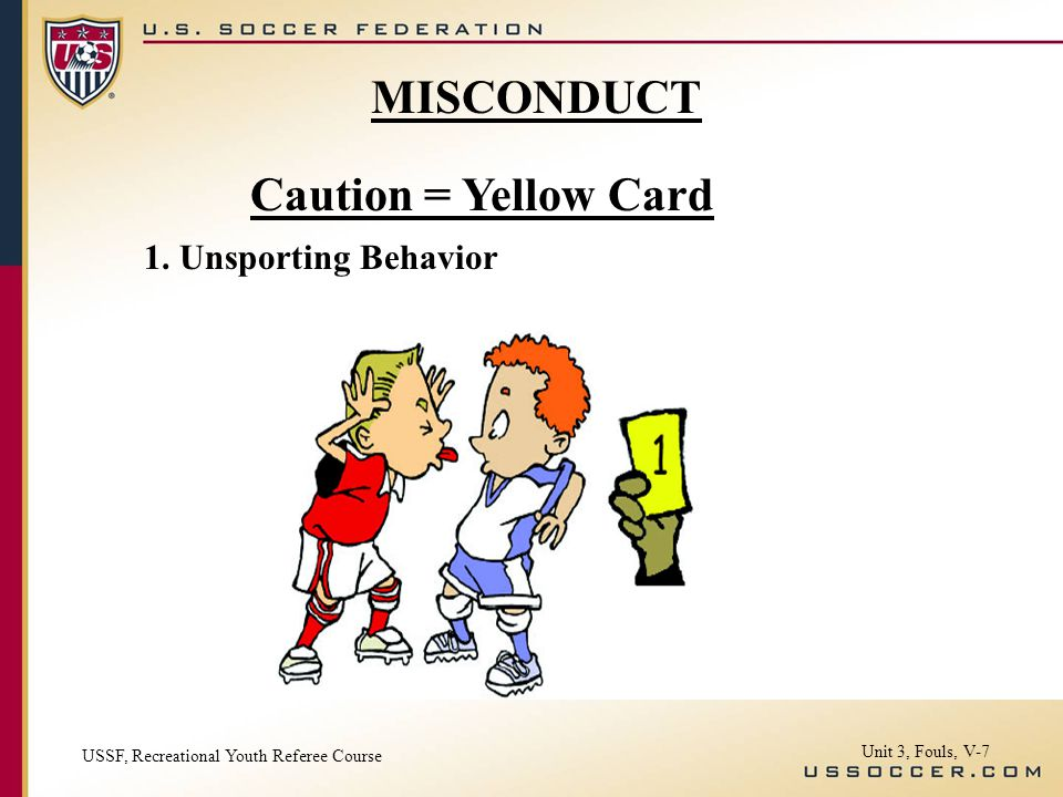 Caution = Yellow Card 1.