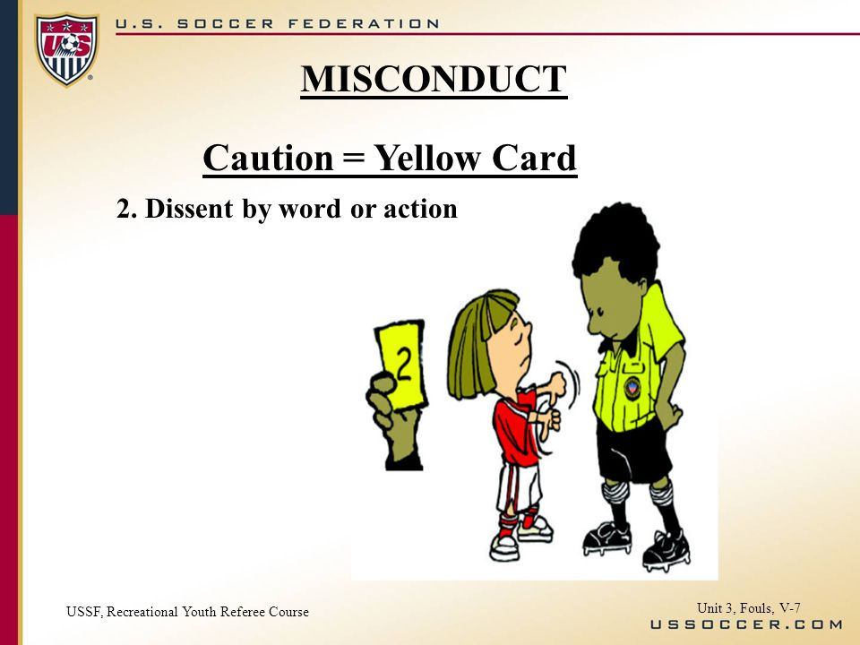 Caution = Yellow Card 2.