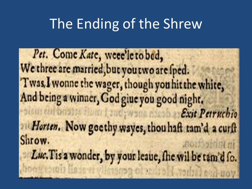 The Ending of the Shrew