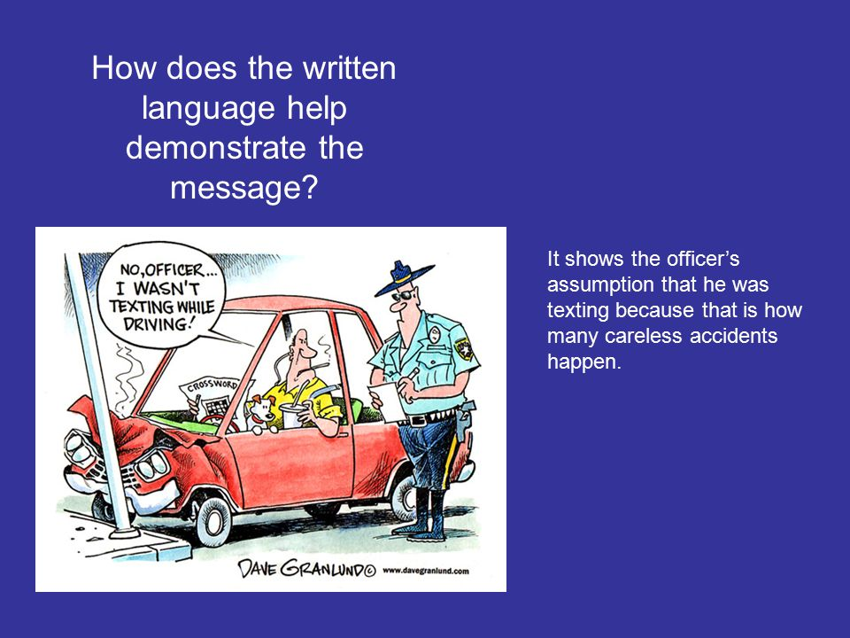 How does the written language help demonstrate the message.