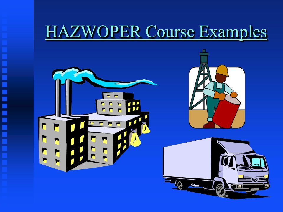 HAZWOPER Course Examples