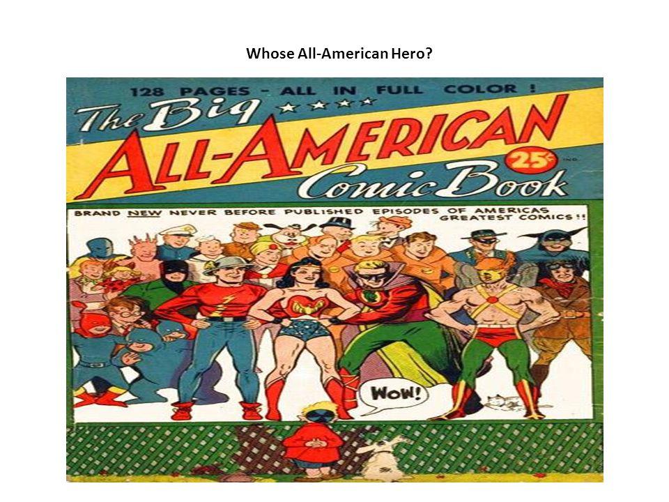 Whose All-American Hero?