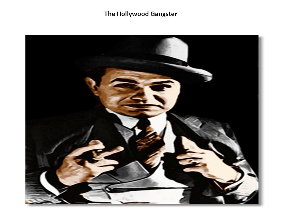 The Hollywood Gangster