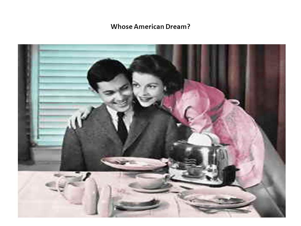 Whose American Dream?