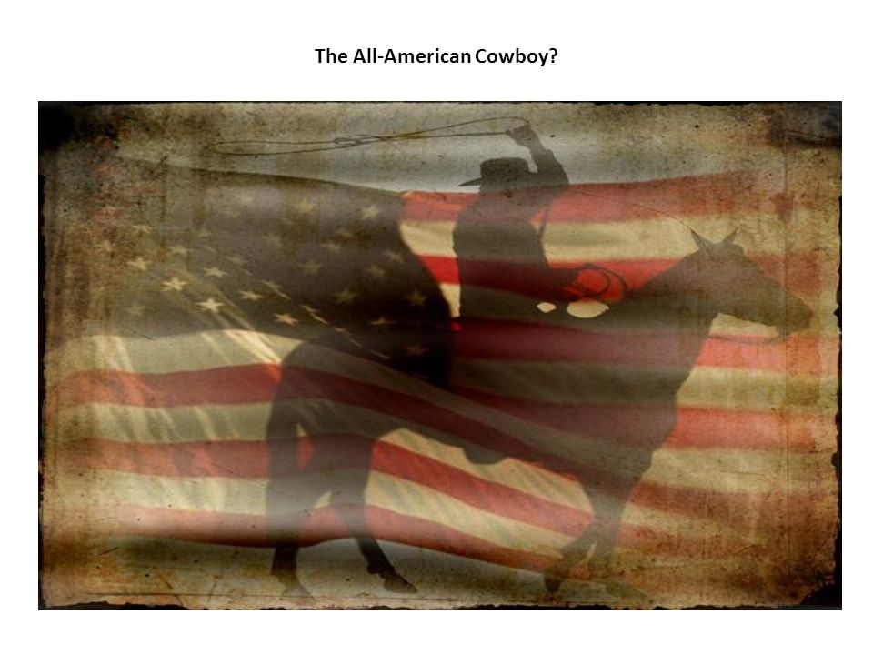 The All-American Cowboy?
