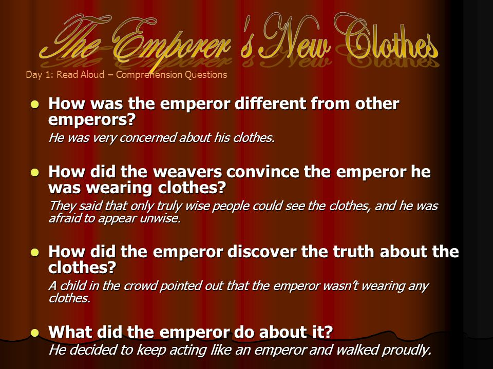 How was the emperor different from other emperors.