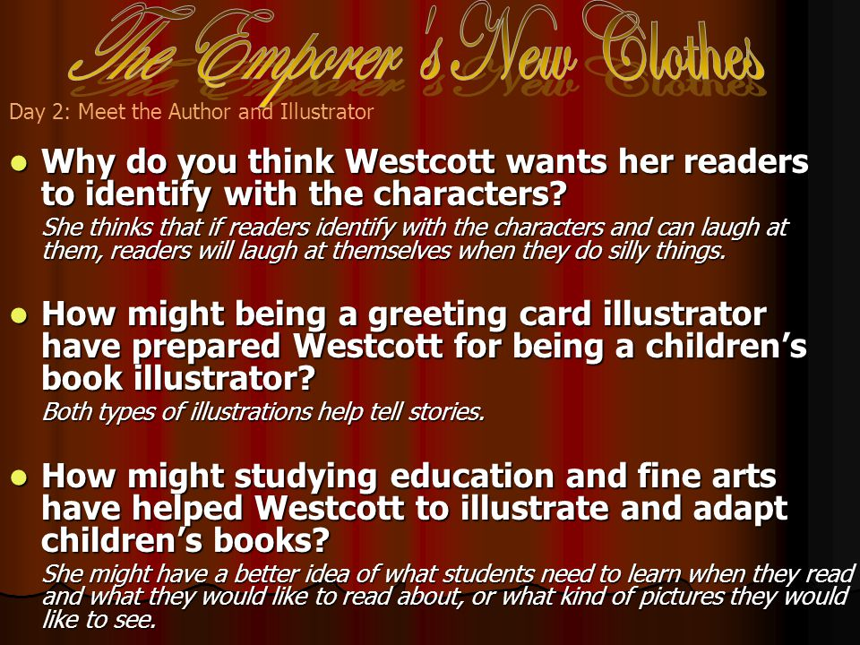 Why do you think Westcott wants her readers to identify with the characters.