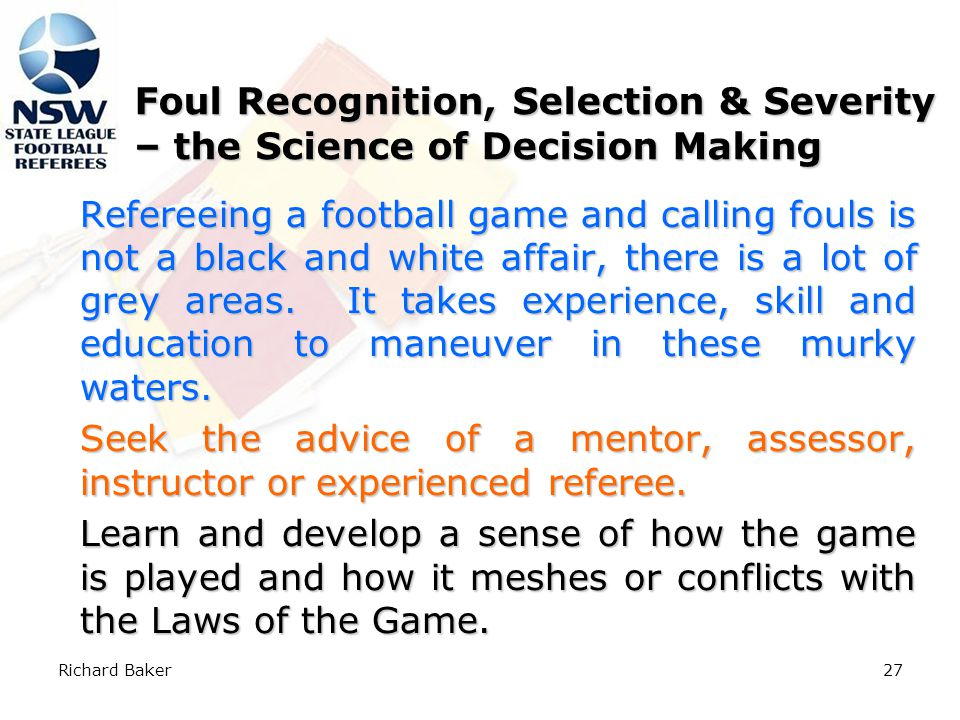 Richard Baker26 Referee's Decision Making Process