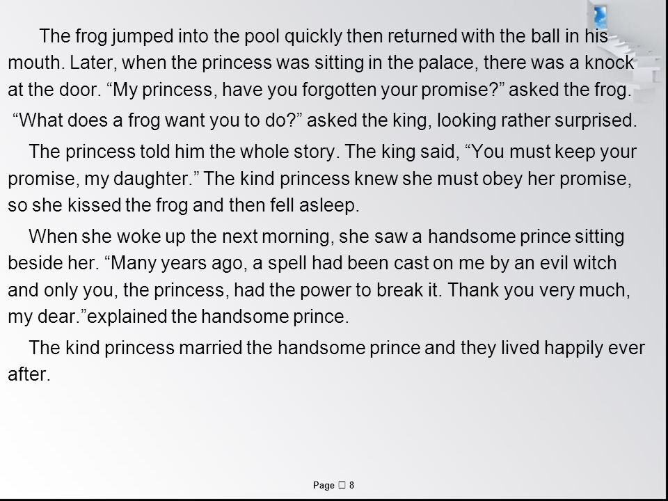 Page  8 The frog jumped into the pool quickly then returned with the ball in his mouth.